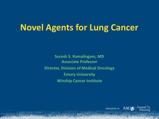 Novel Agents for Lung Cancer