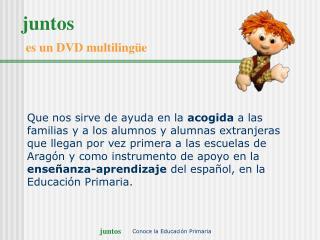 juntos es un DVD multilingüe