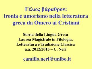 Γέλως βάραθρον:  ironia e umorismo nella letteratura greca da Omero ai Cristiani