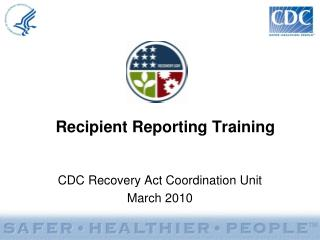 Recipient Reporting Training