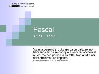 Pascal 1623 – 1662