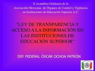 """""""LEY DE TRANSPARENCIA Y ACCESO A LA INFORMACIÓN EN LAS INSTITUCIONES DE EDUCACIÓN SUPERIOR"""""""