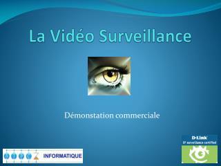 La Vidéo Surveillance
