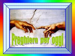 Preghiera  per  oggi