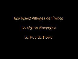 Les beaux villages de France La région  Auvergne Le Puy de Dôme