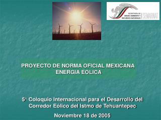 PROYECTO DE NORMA OFICIAL MEXICANA  ENERGIA EOLICA