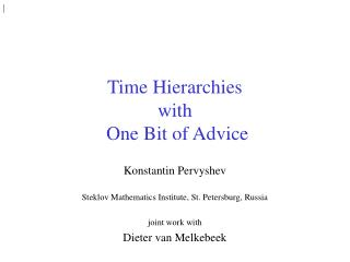 Time Hierarchies with  One Bit of Advice