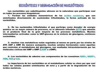 BIOS NTESIS Y DEGRADACI N DE NUCLE TIDOS: