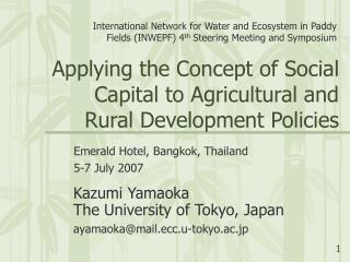 Applying the Concept of Social Capital to Agricultural and Rural Development Policies