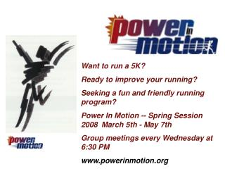 Want to run a 5K? Ready to improve your running? Seeking a fun and friendly running program?