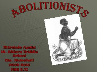 Mirelsie Ayala W. Stiern Middle School Ms. Marshall 2009-2010 HSS 8.10
