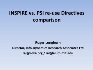 INSPIRE vs. PSI re-use Directives comparison