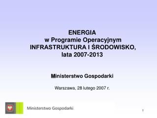 G?�wny cel dzia?a? energetycznych  w ramach PO Ii?