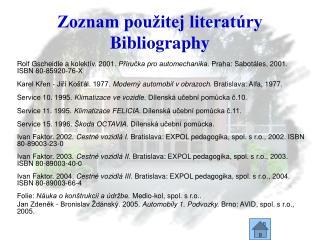 Zoznam použitej literatúry Bibliography