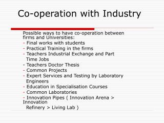 Co-operation with Industry