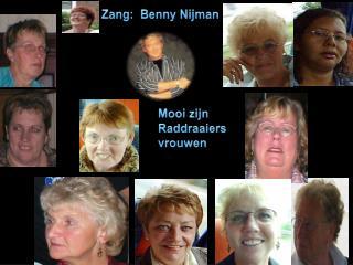 Mooi zijn Raddraaiers             vrouwen