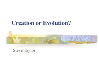 Creation or Evolution?