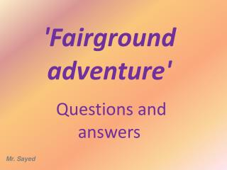'Fairground adventure'