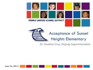 Acceptance of Sunset Heights Elementary