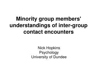 Minority group members' understandings of inter-group contact encounters