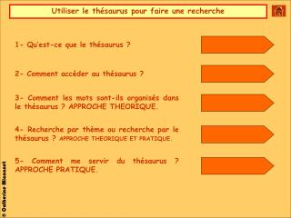 1- Qu'est-ce que le thésaurus ?