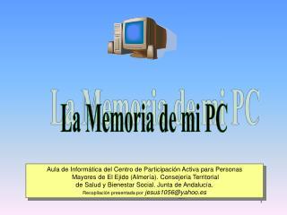 La Memoria de mi PC