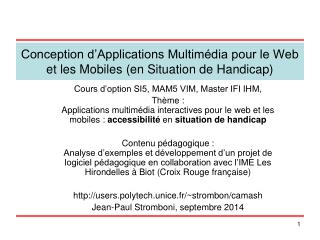 Conception d'Applications Multimédia pour le Web et les Mobiles (en Situation de Handicap)