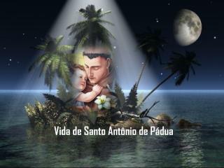 Vida de Santo Antônio de Pádua