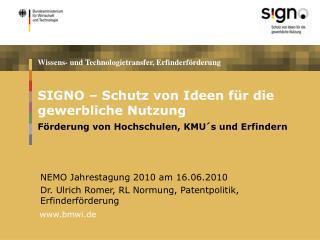 SIGNO – Schutz von Ideen für die gewerbliche Nutzung