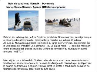 Bain de culture au Nunavik Marie-Claude Simard - Agence QMI (texte et photos)