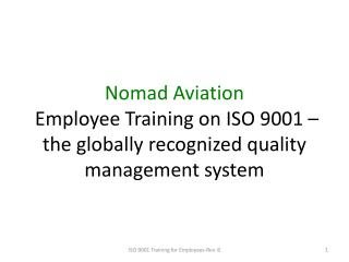 Nomad Aviation  Employee Training on ISO 9001 – the globally recognized quality management system