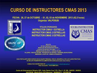CURSO DE INSTRUCTORES CMAS 2013