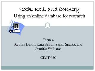 Rock, Roll, and Country Using an online database for research