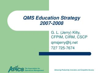QMS Education Strategy 2007-2008
