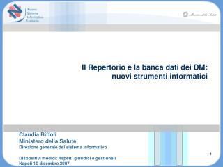 Il Repertorio e la banca dati dei DM: nuovi strumenti informatici