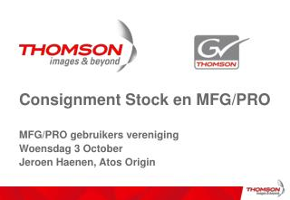 Consignment Stock en MFG/PRO