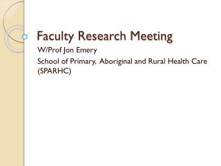 Faculty Research Meeting