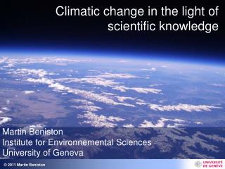 Climatic change in the light of scientific knowledge