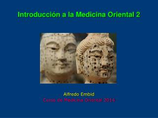 Introducci�n a la Medicina Oriental 2