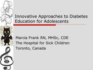 Innovative Approaches to Diabetes Education for Adolescents