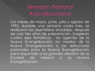 Itinerario Pastoral  Arquidiocesano