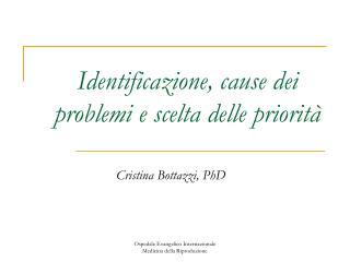 Identificazione, cause dei problemi e scelta delle priorità
