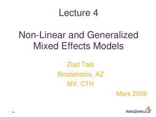 Ziad Taib Biostatistics, AZ MV, CTH Mars 2009