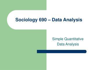 Sociology 690 – Data Analysis