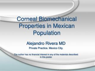 Corneal Biomechanical Properties in Mexican Population