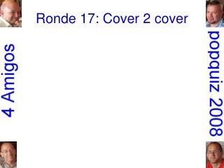 Ronde 17: Cover 2 cover