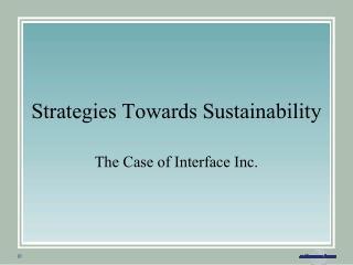 Strategies Towards Sustainability