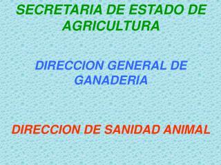 SECRETARIA DE ESTADO DE AGRICULTURA