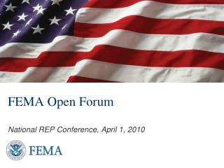 FEMA Open Forum National REP Conference, April 1, 2010