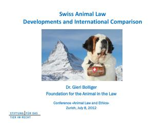 Swiss  Animal  Law Developments and International  Comparison